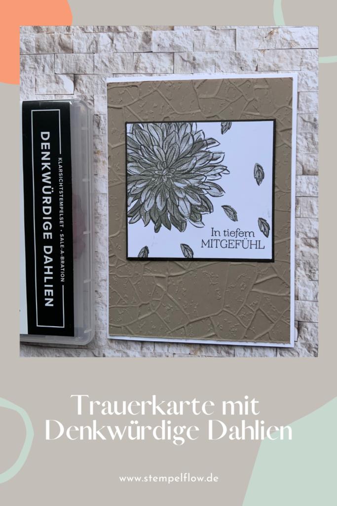 """Trauerkarte mit dem Set """"Denkwürdige Dahlien"""""""